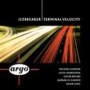 Terminal Velocity/Icebreaker