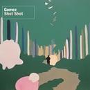 Shot Shot/Gomez