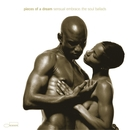 Sensual Embrace: The Soul Ballads/Pieces of a Dream
