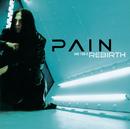 Rebirth/Pain