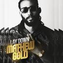 Lay Down/Mathew Gold