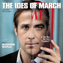 The Ides Of March (Original Motion Picture Soundtrack)/Alexandre Desplat