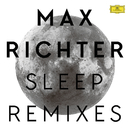 Sleep (Remixes)/Max Richter