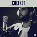 Nachtmensch (Akustik EP)/Chefket