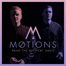 Paint The Sky (feat. Kasii)/Møtions