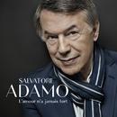 L'amour n'a jamais tort/Salvatore Adamo