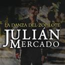La Danza Del Zopilote/Julián Mercado