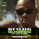 My Number 1 (Love Me, Love Me, Love Me) (Remixes) (feat. Gyptian)/Stylo G