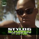 My Number 1 (Love Me, Love Me, Love Me) (Radio Edit) (feat. Gyptian)/Stylo G