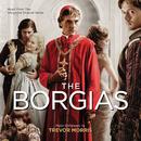 The Borgias (Music From The Showtime Original Series)/Trevor Morris