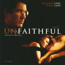 Unfaithful (Original Motion Picture Soundtrack)/Jan A.P. Kaczmarek