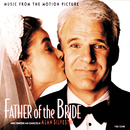 Father Of The Bride (Music From The Motion Picture)/アラン・シルヴェストリ