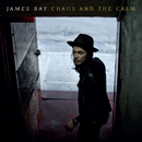 Chaos And The Calm/James Bay