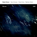 Quiver/Ralph Alessi, Gary Versace, Drew Gress, Nasheet Waits