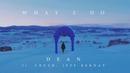 What 2 Do (feat. Crush, Jeff Bernat)/DEAN