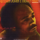 I Heard That!!/Quincy Jones