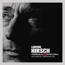 Himmelblau & Dunkelgrau - Die ultimative Liedersammlung/Ludwig Hirsch