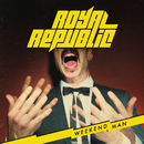 Weekend Man/Royal Republic