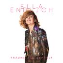 Träume auf Asphalt/Ella Endlich