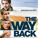 The Way Back (Original Motion Picture Soundtrack)/Burkhard Dallwitz
