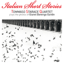 Italian Short Stories/Tommaso Starace Quartet