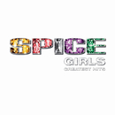 Greatest Hits/Spice Girls