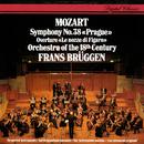 Mozart: Symphony No. 38; Le Nozze di Figaro Overture/Frans Brüggen, Orchestra Of The 18th Century