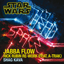 Jabba Flow (Rick Rubin Re-Work) (feat. A-Trak)/Shag Kava
