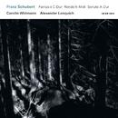 Franz Schubert: Fantasie C-Dur; Rondo h-Moll; Sonate A-Dur/Carolin Widmann, Alexander Lonquich