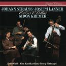 Johann Strauss II & Lanner: Waltzes & Polkas/Gidon Kremer, Peter Guth, Kim Kashkashian, Georg Maximilian Hörtnagel