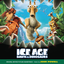 Ice Age: Dawn Of The Dinosaurs (Original Motion Picture Soundtrack)/John Powell