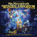 Mr. Magorium's Wonder Emporium (Original Motion Picture Soundtrack)/Alexandre Desplat, Aaron Zigman