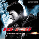 Mission: Impossible III (Music From The Original Motion Picture Soundtrack)/Michael Giacchino