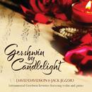 Gershwin By Candlelight/David Davidson, Jack Jezzro
