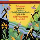 Schumann: Symphonies Nos. 1 & 4/Riccardo Muti, Wiener Philharmoniker