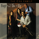 Beyond The City/The Cox Family