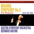 Brahms: Symphony No. 3; Alto Rhapsody/Bernard Haitink, Boston Symphony Orchestra