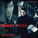 The Ghost Writer (Original Motion Picture Soundtrack)/Alexandre Desplat