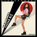 I'm In Control (Fakear Remix) (feat. Popcaan)/AlunaGeorge