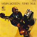 Funky Skull/Melvin Jackson