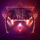 Buenas Noches Otra Vez (The Remixes)/Tan Bionica