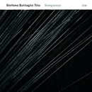 Songways/Stefano Battaglia Trio