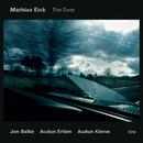 The Door/Mathias Eick, Jon Balke, Audun Kleive, Audun Erlien