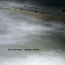 Saltash Bells/John Surman