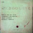 Il Pergolese/Maria Pia De Vito, François Couturier, Anja Lechner, Michele Rabbia