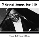 5 Great Songs For HD/Oscar Peterson