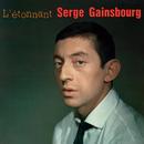 L'étonnant Serge Gainsbourg/Serge Gainsbourg