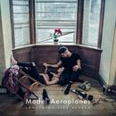 Something Like Heaven/Model Aeroplanes