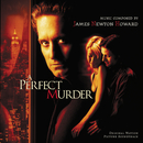 A Perfect Murder (Original Motion Picture Soundtrack)/James Newton Howard