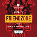 Friend Zone (feat. DJ Dimplez and Vetkuk Vs. Mahoota and Thulane) (feat. DJ Dimplez, Vetkuk, Mahoota, Thulane)/AB Crazy